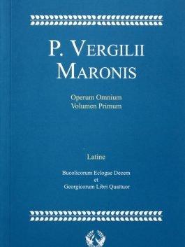 P. Vergilii Maronis Operum Omnium Volumen Primum